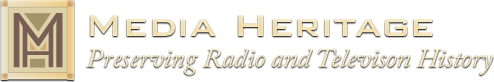 Media Heritage - Preserving Radio and Television History