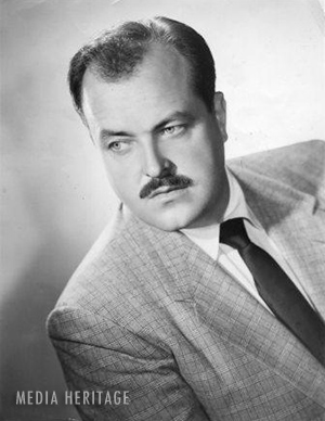 WIlliam Conrad, a radio and television actor known for playing Matt Dillon on Gunsmoke and many other roles